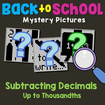 Back to School Subtracting Decimals Up to Thousandths