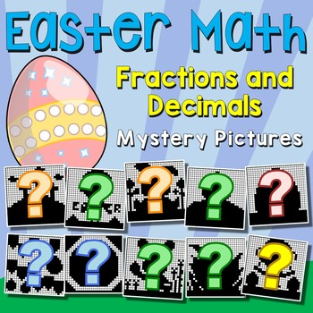 Easter Fractions and Decimals Mystery Pictures