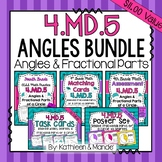 4.MD.5 BUNDLE: Relating Angles, Degrees, & Fractional Parts of a Circle