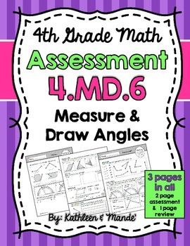 4.MD.6 Assessment: Measure & Draw Angles