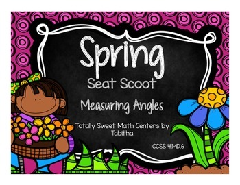 4.MD.6  Spring Seat Scoot Class Activity Measuring Angles