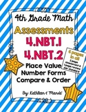 4.NBT.1 & 4.NBT.2: Assessments (Place Value, Number Forms, Compare/Order)