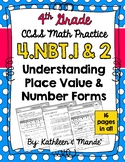 4.NBT.1 & 4.NBT.2: Place Value, Number Forms, Compare Numbers (Practice Sheets)