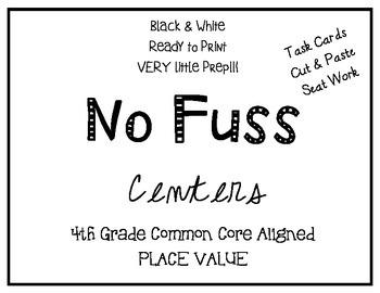 4.NBT.1,2,&3 NO FUSS Centers & Seat Work