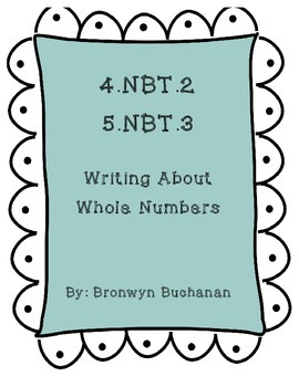 4.NBT.2 & 5.NBT.3 Writing About Whole Numbers