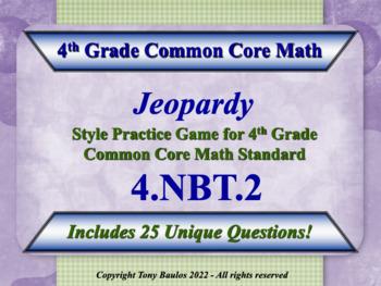 4.NBT.2 Jeopardy Game 4th Grade Math - Compare Two Multi-D