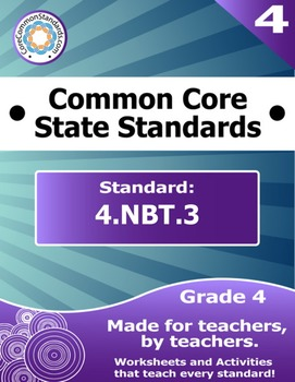 4.NBT.3 Fourth Grade Common Core Bundle - Worksheet, Activity, Poster, Assessmen