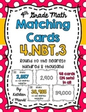 4.NBT.3 Matching Cards: Rounding to the Nearest Hundred and Thousand