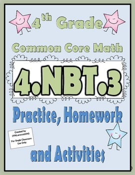 4.NBT.3 Practice, Homework, and Activities 4th Grade Common Core Math