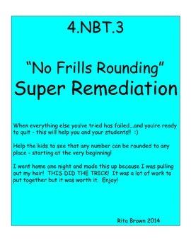 4.NBT.3   Rounding Super Remediation Reteaching  4.nbt.3