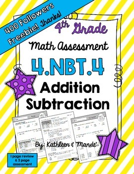 {FREEBIE}  4.NBT.4 Assessment: Addition and Subtraction