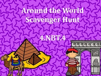 4.NBT.4 Scavenger Hunt Around the World