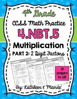 4.NBT.5 (2-Digit Factors): Area Model, Lattice, Partial Product, Distributive