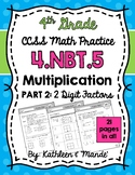 4.NBT.5 (2-Digit Factors): Area Model, Lattice, Partial Pr