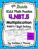 4.NBT.5 (1-Digit Factors): Area Model, Partial Products, Distributive Property