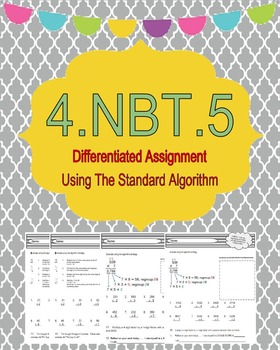 4.NBT.5 Traditional Algorithm - Differentiated Math