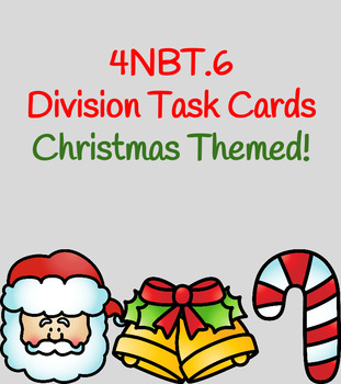 4NBT6 Christmas-Themed Division Task Cards