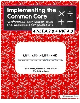 4.NBT.A.2 and 4.NBT.A.3 Read, Write, Compare, and Round Whole Numbers