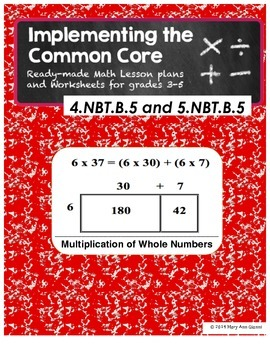 4.NBT.B.5 and 5.NBT.B.5 Multiplication of Whole Numbers