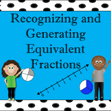 4.NF.1:Recognizing and Generating Equivalent Fractions