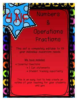 4.NF I Can Statements, Essential Questions and Student Tracking