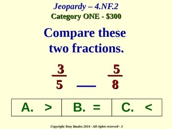 4.NF.2 4th Grade Common Core Math Jeopardy Game  - Compare Two Fractions
