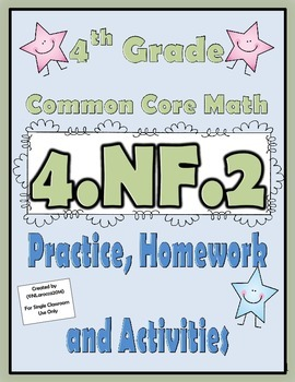 4.NF.2 Practice, Homework, and Activities 4th Grade Common