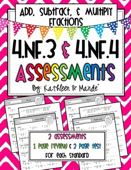 4.NF.3 & 4.NF.4 Assessments: Add, Subtract, & Multiply Fractions