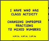 4.NF.3c, 4.NF.4c, 5.NF.4a I Have Who Has Improper to Mixed