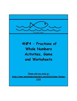 4NF4 - Fractions of Whole Numbers - Activities, Game and Worksheets