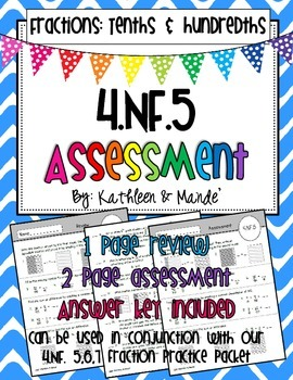 4.NF.5 Assessment: Using Tenths and Hundredths