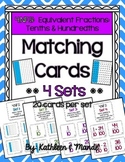 4.NF.5 Matching Cards {4 Sets} - Equivalent Tenths & Hundredths
