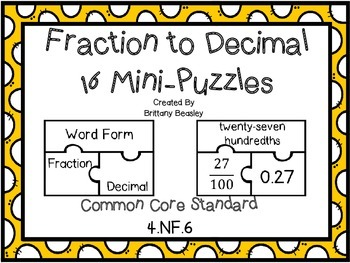 4.NF.6 Fraction to Decimal Mini-Puzzles