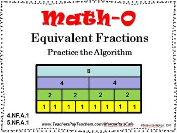 EQUIVALENT FRACTIONS, Practice the Algorithm