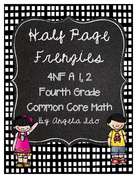 """4.NF.A.1 Recognize and Generate Equivalent Fractions """"Half Page Frenzies"""""""