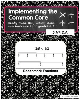 4.NF.B.3.D and 5.NF.A.2 Benchmark Fractions