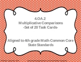 4.OA.2 Multiplicative Comparisons Task Cards