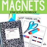 Magnets Interactive Science Notebook & More