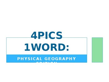 4Pics1Word Physical Geography Review
