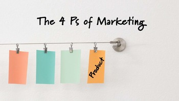 4Ps of Marketing - Product