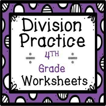 4th Grade Long Division Practice Worksheets AND Assessment!!