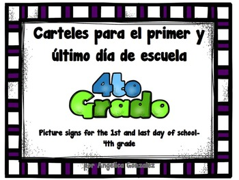 4TH GRADE First and Last Day of School Picture Signs in Spanish