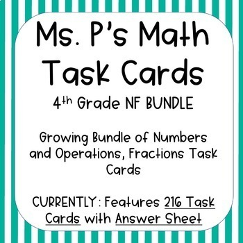 4TH Grade Numbers and Operations, Fractions Task Cards - ALL Standards