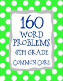 4th Grade 160 Word Problems Math Problem Solving CCSS *All Standards*