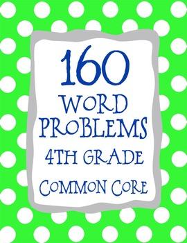 4th Grade 160 Word Problems Math Problem Solving CCSS *All