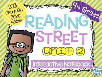 4th Grade Reading Street Interactive Notebook Unit 2: Common Core Edition