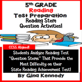 5th Grade Reading Test-Prep, Students Analyze Popular Reading Test Stems!