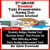 5th Grade Reading Test-Prep, Students Analyze Popular Reading Test Stems!