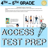 4th - 5th Grade ELL ACCESS Speaking Practice