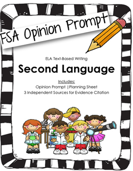 4th/5th Grade FSA Writing Prompt: Second Languages In Scho